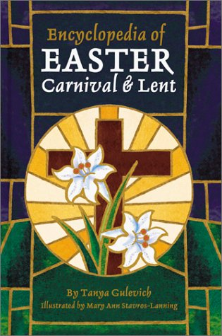 9780780804326: Encyclopedia of Easter, Carnival, and Lent