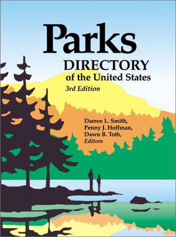 9780780804401: Parks Directory of the United States & Canada : A Guide to Nearly 5,000 National, State, Provincial, and Urban Parks in the United States and Canada