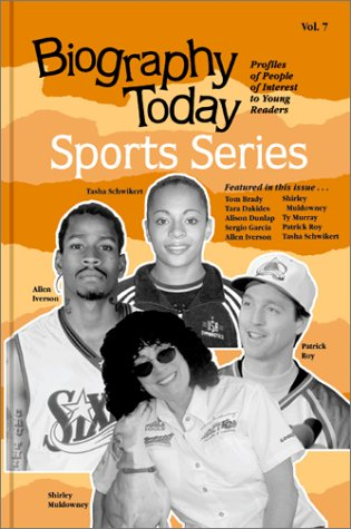 7: Biography Today: Sports Series : Profiles of People of Interest to Young Readers: Omnigraphics ...