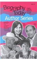 Biography Today Author Series: Profiles of People of Interest to Young Readers (Biography Today ...