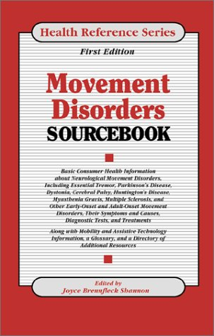 9780780806283: Movement Disorders Sourcebook: Basic Consumer Health Information About Neurological Movement Disorders, Including Essential Tremor, Parkinson's Disease, ... Ceberal Palsy, (Health Reference Series)