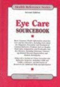9780780806351: Eye Care Sourcebook: Basic Consumer Health Information About Eye Care and Eye Disorders (Health Reference Series)