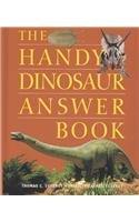 9780780807242: The Handy Dinosaur Answer Book (Handy Answer Books)