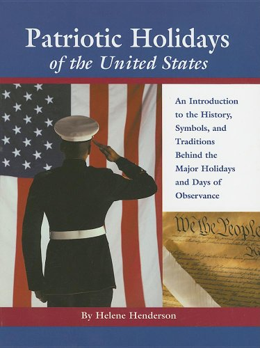 9780780807334: Patriotic Holidays of the United States: An Introduction to the History, Symbols, and Traditions Behind The Major Holidays And Days Of Observance