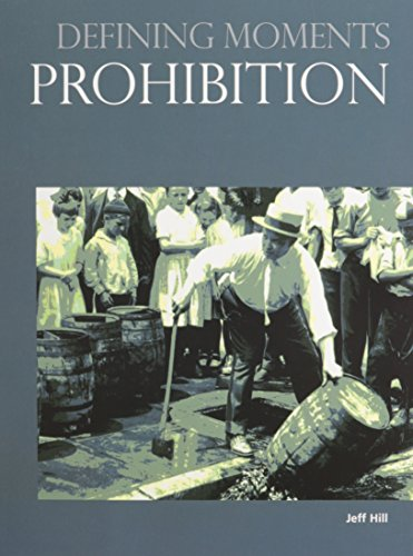 Prohibition (Defining Moments): Jeff Hill