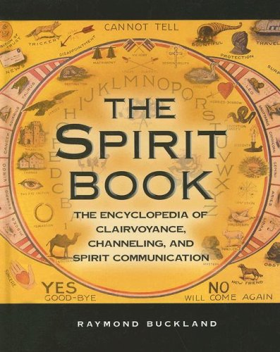 9780780809222: The Spirit Book: The Encyclopedia of Clairvoyance, Channeling, and Spirit Communication