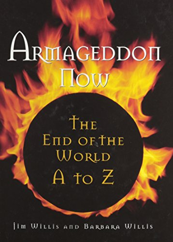 9780780809239: Armageddon Now : The End of the World A to Z (Visible Ink Press)