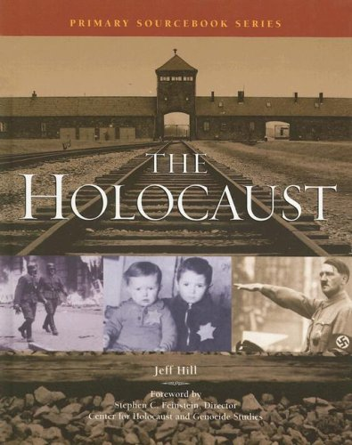 9780780809352: The Holocaust (Primary Sourcebook)
