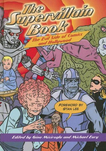 The Supervillain Book: The Evil Side of Comics and Hollywood (Hardback)
