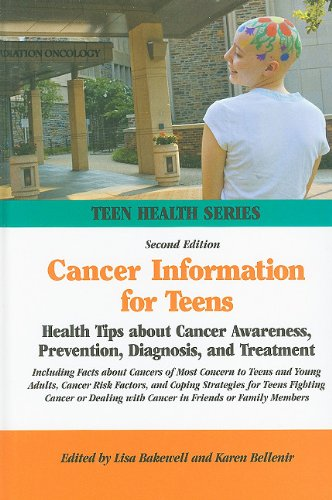 9780780810853: Cancer Information for Teens: Health Tips About Cancer Awareness, Prevention, Diagnosis, and Treatment (Teen Health Series)
