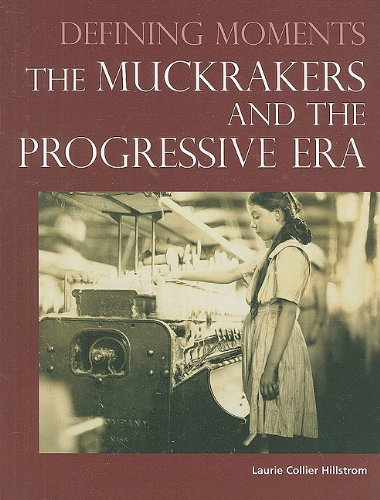 9780780810938: The Muckrakers and the Progressive Era (Defining Moments)