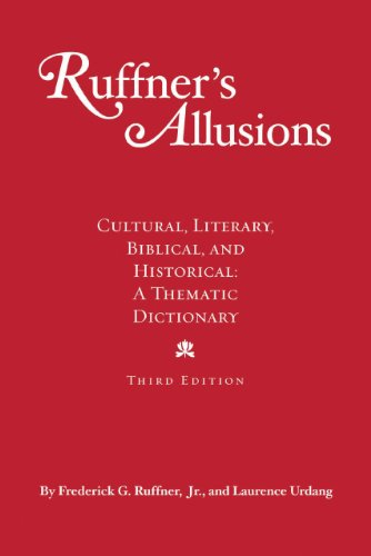 Ruffner's Allusions: Cultural, Literary, Biblical, and Historical: A Thematic Dictionary (0780811704) by Frederick G. Ruffner Jr.; Laurence Urdang