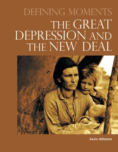 Defining Moments: The Great Depression and the: Kevin Hillstrom