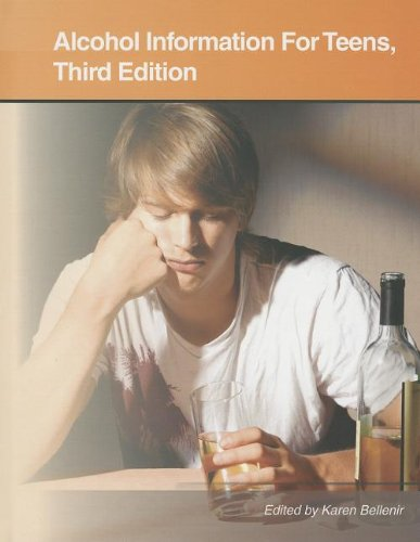 Alcohol Information for Teens: Health Tips About Alcohol Use, Abuse, and Dependence: Including ...