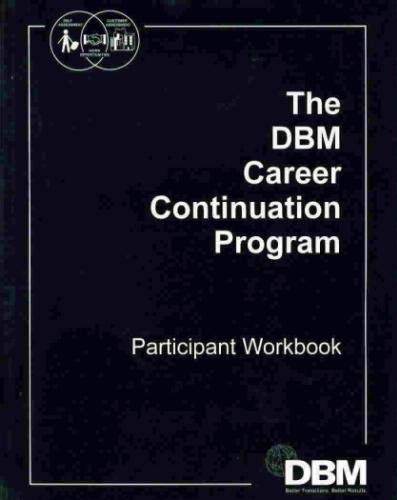 9780781007252: The DBM Career Continuation Program Participant Workbook
