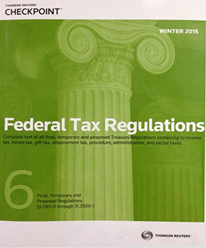 Federal Tax Regulations Winter 2015 - Thompson Reuters CheckPoint: Thomson Reuters