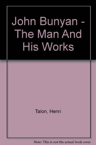 9780781204859: John Bunyan - The Man And His Works