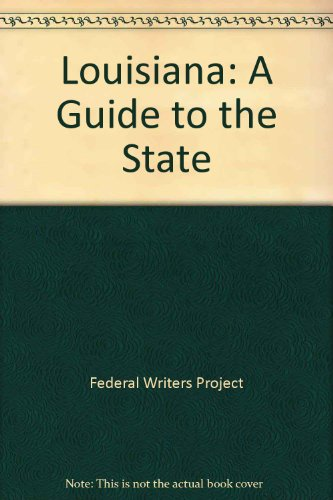 9780781210171: Louisiana: A Guide to the State