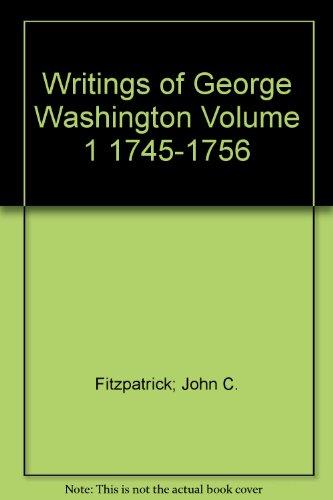 9780781217026: Writings of George Washington Volume 1 1745-1756