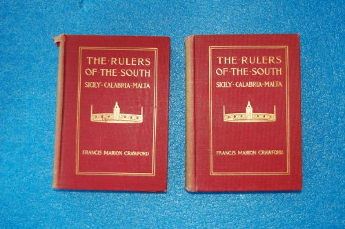 Rulers Of The South (2 Volumes) (Notable American Authors Series - Part I) (0781225663) by Crawford, F. Marion; Crawford, Francis Marion