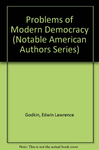 9780781229258: Problems of Modern Democracy (Notable American Authors Series)