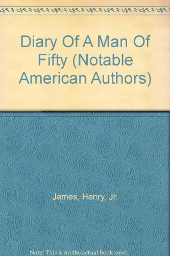 9780781233781: Diary Of A Man Of Fifty (Notable American Authors)