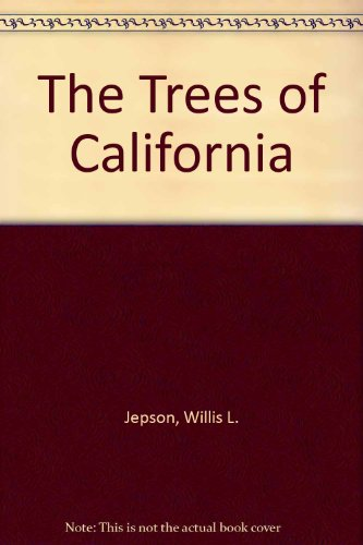 9780781250573: The Trees of California