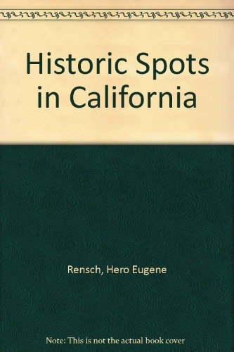 9780781250771: Historic Spots in California