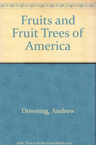 9780781252300: Fruits and Fruit Trees of America