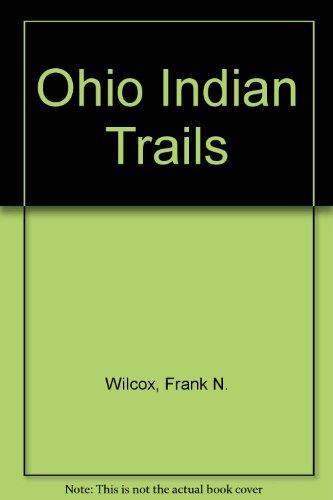 9780781254175: Ohio Indian Trails