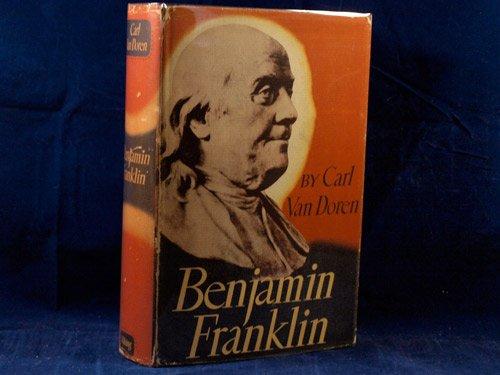 Benjamin Franklin: Van Doren, Carl;