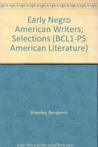 9780781265980: Early Negro American Writers; Selections (BCL1-PS American Literature)