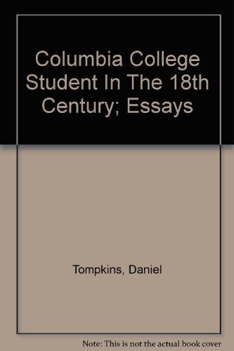 9780781269407: Columbia College Student In The 18th Century; Essays