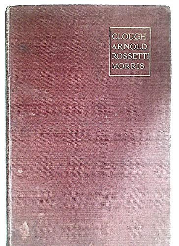 9780781270946: Four Victorian Poets: A Study of Clough, Arnold, Rossetti, Morris, With an Introduction on the Course of Poetry Form 1822-1852 (Bcl1-Pr English Literature Series)