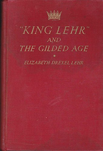 9780781282420: King Lehr and the Gilded Age (American Biography Series)