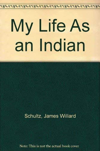 9780781283434: My Life As an Indian