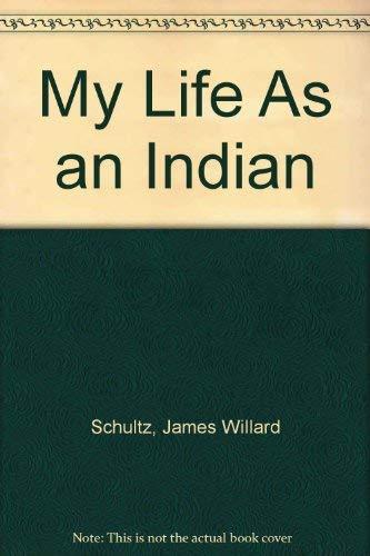 9780781283434: My Life As an Indian