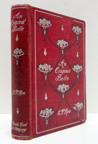 An Original Belle: Edward Payson Roe