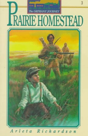 9780781400916: Prairie Homestead (The Orphans' Journey, 3)