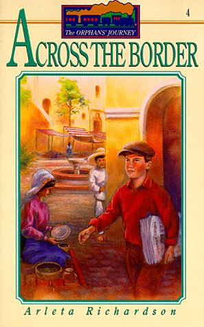 9780781401937: Across the Border (Orphans' Journey)