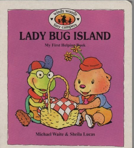 Lady Bug Island (Windy Woods Tiny Campers): Waite, Michael