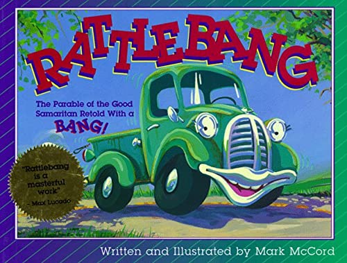 9780781402903: Rattlebang: The Parable of the Good Samaritan