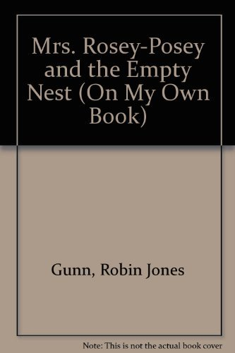 9780781403290: Mrs. Rosey-Posey and the Empty Nest (An on My Own Book : Reading Level Grade 2)