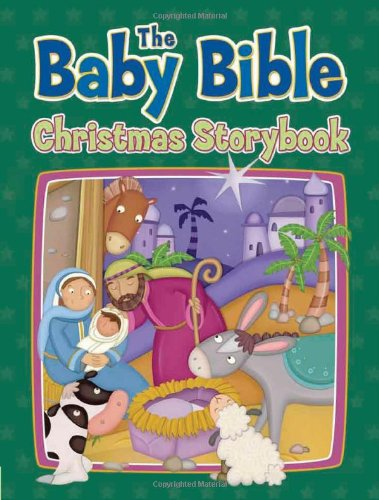 9780781403689: The Baby Bible Christmas Storybook (The Baby Bible Series)