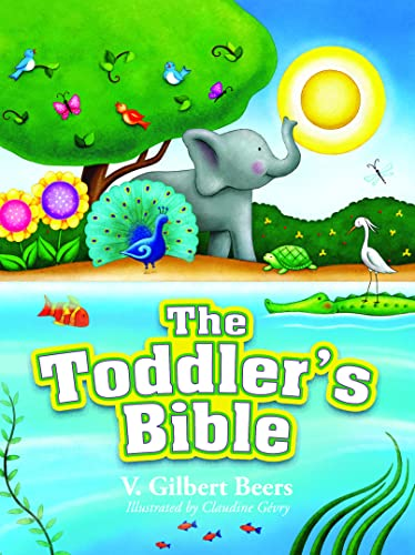9780781405799: Toddler Bible (Beers V Gilbert)