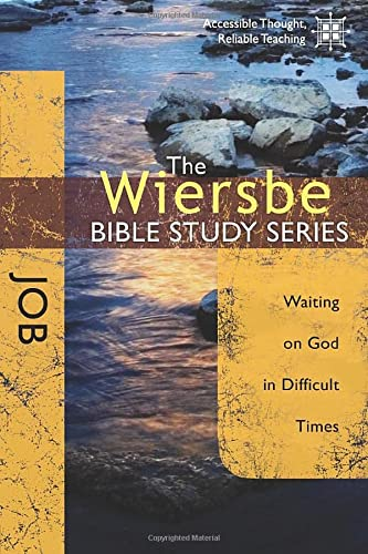 The Wiersbe Bible Study Series: Job: Waiting On God in Difficult Times (078140634X) by Warren W. Wiersbe