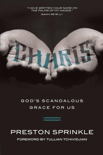 9780781407885: Charis: God's Scandalous Grace for Us