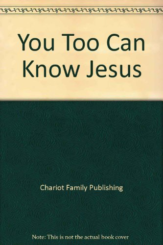 9780781409209: You Too Can Know Jesus