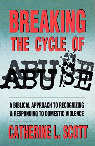 9780781409520: Breaking the Cycle of Abuse