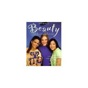 9780781409889: Beauty to Last a Lifetime: A Step by Step Guide to Inner and Outer Beauty for Teenage Girls